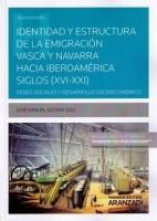 Identidad y estructura emigración vasca